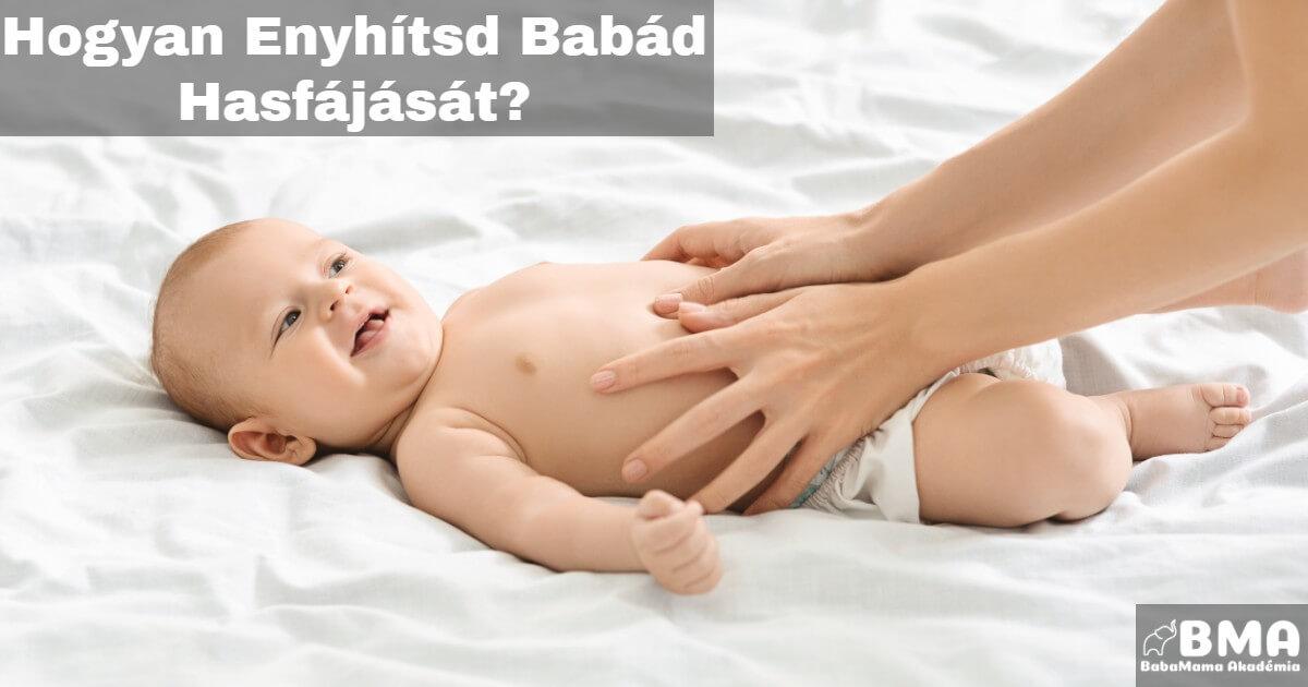 Hogyan Enyhítsd Babád Hasfájását?