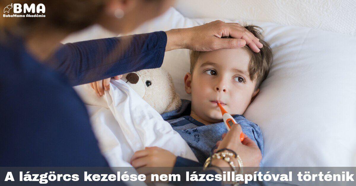 Tudtad, hogy a lázgörcs nem szüntethető meg gyógyszerrel?